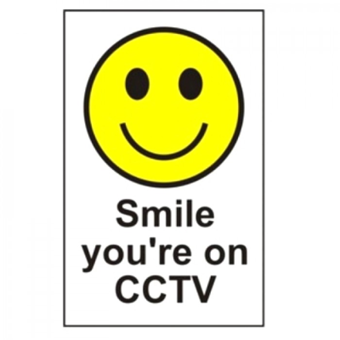 Smile Your On Cctv Signs